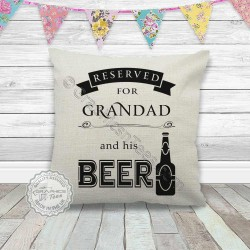 Reserved For Grandad and his Beer Fun Quote Printed on Quality Linen Textured Cream Cushion Cover