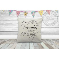 Time is Precious Waste it Wisely Inspirational Quote on Quality Textured Cream Linen Cushion